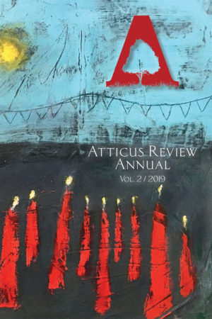 Atticus Review Print Annual, Volume 2 | 2019