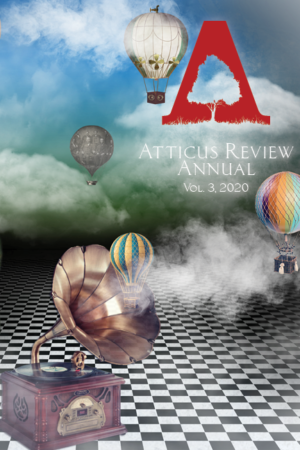 Atticus Review Print Annual, Volume 3, 2020